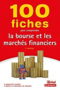 Nicolas Danglade - 100 fiches pour comprendre la bourse et les marchés financiers.