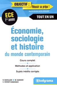 Nicolas Danglade et Miguel Sarzier - Economie, sociologie, histoire du monde contemporain ECE 1re année.