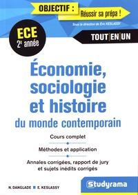 Economie, Sociologie, histoire du monde contemporain ECE 2e année - Nicolas Danglade |