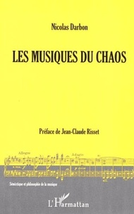 Nicolas Darbon - Les Musiques du Chaos.