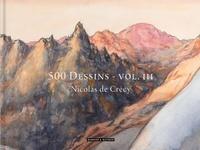 Nicolas de Crécy - 500 dessins - Volume 3.