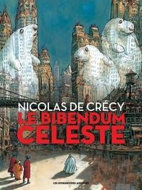 Nicolas de Crécy - Le Bibendum céleste L'intégrale : .
