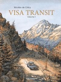 Nicolas de Crécy - Visa Transit Tome 1 : .