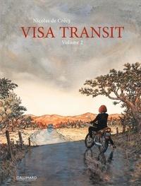 Nicolas de Crécy - Visa Transit Tome 2 : .
