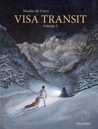 Nicolas de Crécy - Visa Transit Tome 3 : .