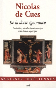 Nicolas de Cues - De la docte ignorance.