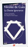 Nicolas de Cues - La docte ignorance.