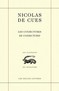 Nicolas de Cues - Les conjectures - Edition bilingue français-latin.