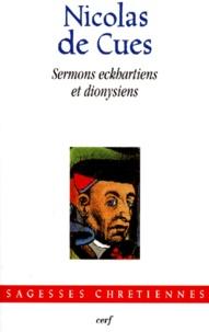 Nicolas de Cues - Sermons eckhartiens et dionysiens - [1439-1456.