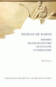 Nicolas de Damas - Histoires, recueil de coutumes, vie d'Auguste, autobiographie.