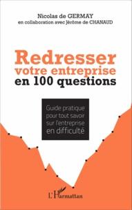 Feriasdhiver.fr Redresser votre entreprise en 100 questions - Guide pratique pour tout savoir sur l'entreprise en difficulté Image