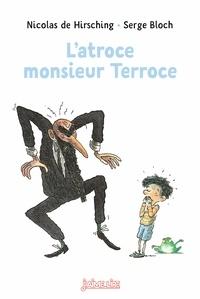 Histoiresdenlire.be L'atroce monsieur Terroce Image