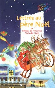 Nicolas de Hirsching - Lettres au père Noël.