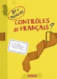 Nicolas de Hirsching et Fanny Joly - Qui a piqué les contrôles de français ?.