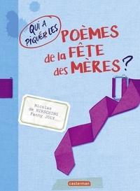 Nicolas de Hirsching et Fanny Joly - Qui a piqué les poèmes de la fête des mères ?.