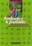 Nicolas de La Casinière - 52 Balades en famille autour de Nantes - Bords de Loire et d'Erdre, Gâvre, Grand-Lieu.