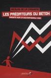 Nicolas de La Casinière - Les prédateurs du béton - Enquête sur la multinationale Vinci.