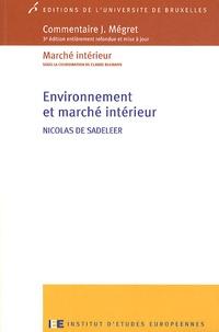 Nicolas De Sadeleer - Environnement et marché intérieur.