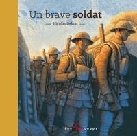 Nicolas Debon - Un brave soldat.