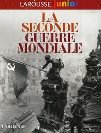 Nicolas Delalande - La Seconde Guerre mondiale.