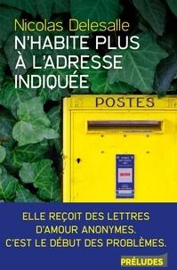 Nicolas Delesalle - N'habite plus à l'adresse indiquée.
