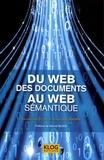 Nicolas Delestre et Nicolas Malandain - Du web des documents au web sémantique.