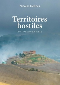 Nicolas Delibes - TERRITOIRES HOSTILES.