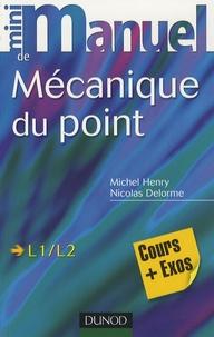 Mini Manuel de Mécanique du point- Cours et exercices corrigés - Nicolas Delorme |