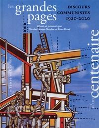 Nicolas Devers-Dreyfus - Les grandes pages d'un centenaire - Discours communistes, 1920-2020.