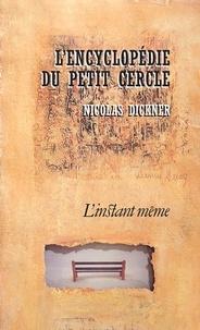 Nicolas Dickner - L'encyclopédie du petit cercle.