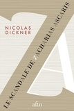 Nicolas Dickner - Le scandale de Zacharias Ascaris.