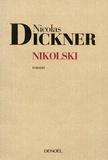Nicolas Dickner - Nikolski.