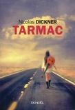 Nicolas Dickner - Tarmac.