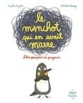 Nicolas Digard et Christine Roussey - Le manchot qui en avait marre d'être pris pour un pingouin.