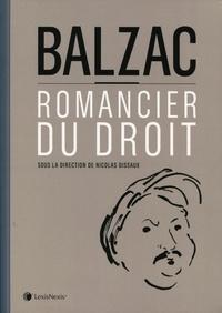 Nicolas Dissaux - Balzac, romancier du droit.