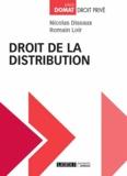Nicolas Dissaux et Romain Loir - Droit de la distribution.