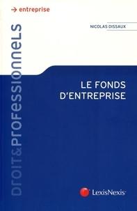 Nicolas Dissaux - Le fonds d'entreprise.