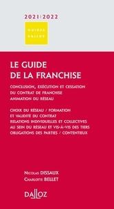 Nicolas Dissaux et Charlotte Bellet - Le guide de la franchise.