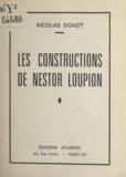 Nicolas Doazit - Les constructions de Nestor Loupion.
