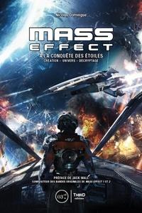 Galabria.be Mass Effect - A la conquête des étoiles : création, univers, décryptage Image