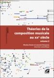 Nicolas Donin - Théories de la composition musicale au XXe siècle - Volume 2.