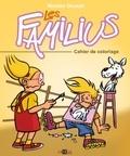 Nicolas Doucet - Les Familius  : Cahier de coloriage.
