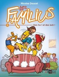 Nicolas Doucet - Les Familius, des oh ! et des bah ! - Tome 5.