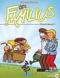 Nicolas Doucet - Les Familius (Tome 7) - Chaud devant !.