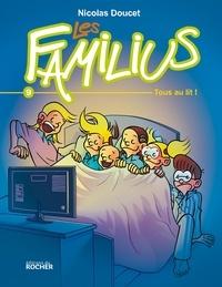 Nicolas Doucet - Les Familius, Tous au lit ! - Tome 9.