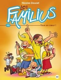 Nicolas Doucet - Les Familius, Tous en coeur ! - Tome 10.