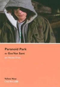 Nicolas Droin - Paranoid Park de Gus Van Sant - Variations et répétitions.
