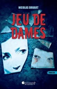 Nicolas Druart - Jeu de Dames.