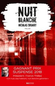 Nicolas Druart - Nuit blanche.