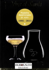 Nicolas Dubos et Sandrine Dubos - Le Guide Vins et Santé - Numéro anniversaire 20 ans (1995-2015).